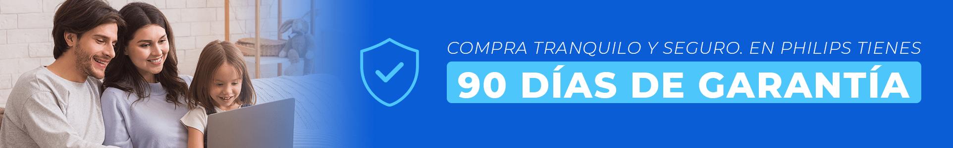 Garantía 90 días Philips